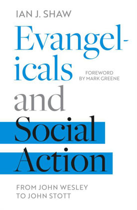 Picture of Evangelicals and Social Action