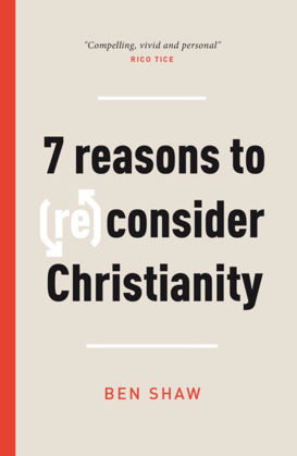 Picture of 7 reasons to (re)consider Christianity