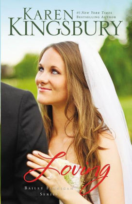 Picture of Loving (Bailey Flanigan #4)
