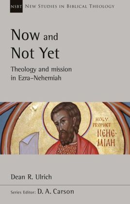 Picture of Now and not yet (New Study of Biblical Theology)