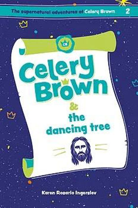 Picture of Celery Brown and the dancing tree (Celery Brown #2)