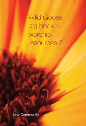 Picture of Wild Goose big book of worship resources 2