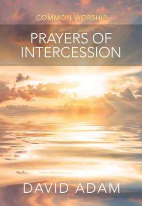 Picture of Common Worship Prayers of Intercession