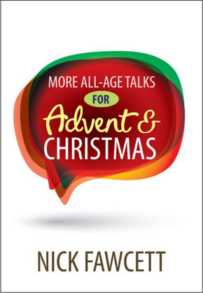 Picture of More all-age talks for advent and Christ
