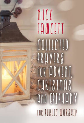 Picture of Collected prayers for Advent, Christmas & Epiphany