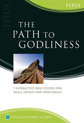 Picture of Titus: The path to Godliness (Interactive Bible Studies)