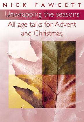Picture of Unwrapping the seasons: All age talks for Advent and Christmas